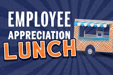 Employee Appreciation Lunch