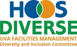 Hoos Diverse UVA Facilities Management Diversity and Inclusion Committee