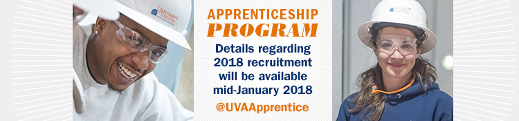 Apprenticeship Program – Details regarding 2018 recruitment will be available mid-January 2018. Twitter handle: @UVAApprentice